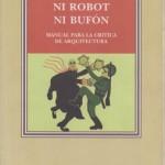 NI ROBOT NI BUFÓN