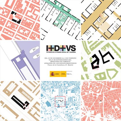 I+D+VS. Futuros de la vivienda social en 7 ciudades